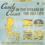 Candy Claws - In The Dream of The Sea Life