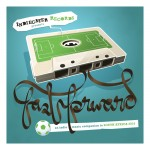 Fast Forward: An Indie Music Companion To World Cup 2010